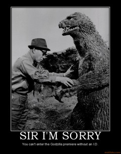 sir-im-sorry-godzilla-demotivational-poster-1261154668.jpg