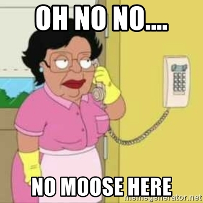 http://blogs.perl.org/users/byterock/oh-no-no-no-moose-here.jpg