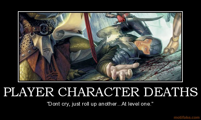 http://blogs.perl.org/users/byterock/player-character-deaths-d-amp-d-dungeons-dragons-character-d-demotivational-poster-1242486691.jpg